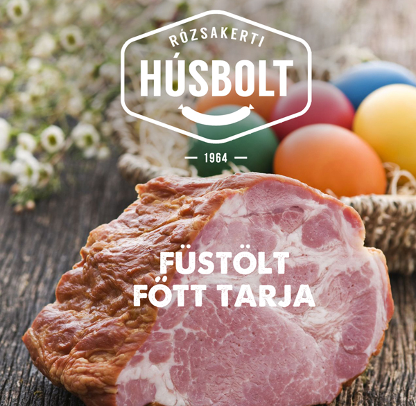 Húsvéti sonka vásár - Rózsakerti Húsbolt